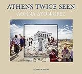 Athens Twice Seen