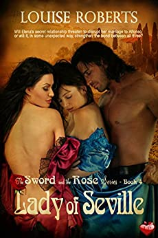 Lady of Seville (The Sword and the Rose Book 4) by [Roberts, Louise]