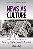 News As Culture, Ursula Rao, 0857459058