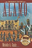 Journey to the Alamo, Melodie A. Cuate, 0896725928