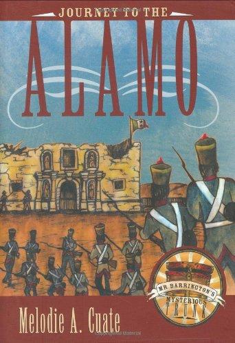 Time San Antonio Texas Usa (Journey to the Alamo (Mr. Barrington's Mysterious Trunk))