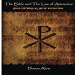 The Bible and the Law of Attraction | Doron Alon