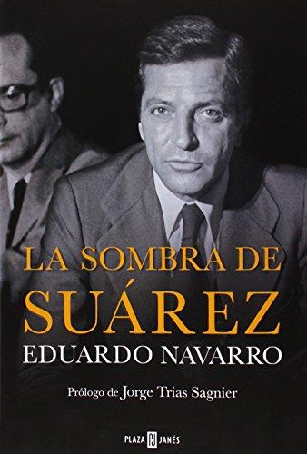 Descargar Libro La Sombra De Suárez Eduardo Navarro