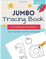 Jumbo Tracing Book for Toddlers and Preschoolers: Alphabet Tracing Practice Activity Book for Kids 2-5 with Letters, Numbers and Shapes