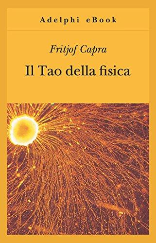 Il Tao della fisica (Gli Adelphi) (Italian Edition)