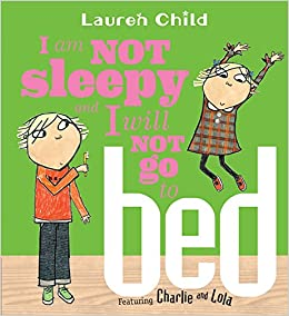amazon i am not sleepy and i will not go to bed charlie and lola