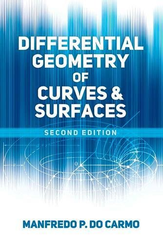 Differential Geometry of Curves and Surfaces: Revised and Updated Second Edition (Dover Books on Mathematics) [Manfredo P. do Carmo] (Tapa Blanda)