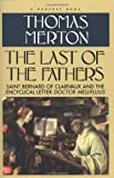 The Last of the Fathers, Thomas Merton, 0156494388