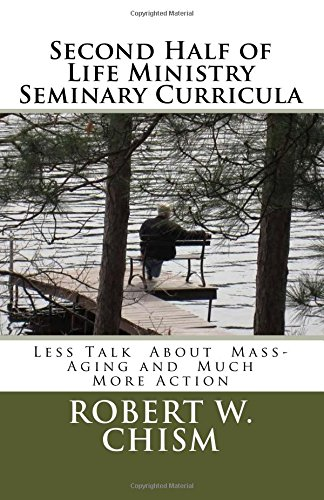 Download second-half ministry seminary Curricula: Less Talk, Much More Action pdf epub