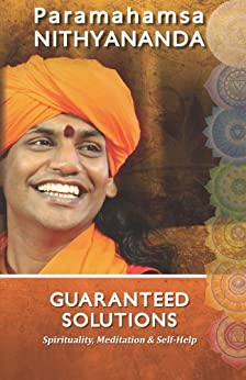 Guaranteed Solutions by [Nithyananda, Paramahamsa]