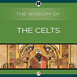 Wisdom of the Celts