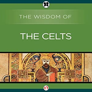 Wisdom of the Celts Audiobook