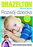 img - for Rozwoj dziecka. Od 0 lat do 3 lat book / textbook / text book
