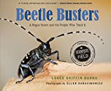 img - for Beetle Busters: A Rogue Insect and the People Who Track It (Scientists in the Field Series) book / textbook / text book