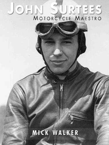 John Surtees: Motorcycle Maestro pdf