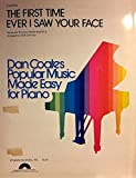 img - for The First Time Ever I Saw Your Face (Sheet Music) Dan Coates Popular Music Made Easy for Piano book / textbook / text book
