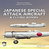 Japanese Special Attack Aircraft & Flying Bombs (MMP: White)