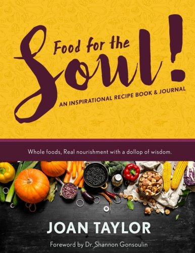 Search : Food for the Soul: An Inspirational Recipe Book & Journal