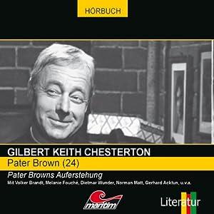 Pater Browns Auferstehung (Pater Brown 24) Hörspiel