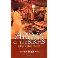 Neki, J: Ardas of the Sikhs