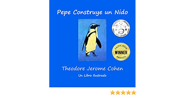 Pepe Construye un Nido (Stories for the Early Years nº 1) (Spanish Edition) - Kindle edition by Theodore Jerome Cohen. Children Kindle eBooks @ Amazon.com.