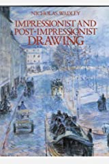 Impressionist and Post-Impressionist Drawing by Nicholas Wadley (1991-10-29)