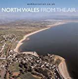 img - for North Wales from the Air book / textbook / text book
