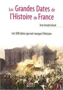 Les grandes dates de l'Histoire de France par Julaud