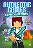 Authentic Games. A Batalha da Torre!