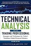 img - for Technical Analysis for the Trading Professional, Second Edition: Strategies and Techniques for Today s Turbulent Global Financial Markets 2nd (second) by Brown, Constance (2012) Hardcover book / textbook / text book