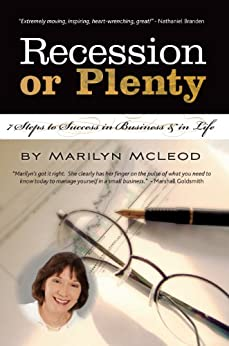 Recession or Plenty: 7 Steps to Success in Business & in Life by [McLeod, Marilyn]