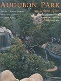 Audubon Park, L. Ronald Forman and Joseph Logsdon, 0961203846