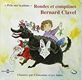 Rondes Et Comptines by Bernard Clavel (2004-05-21)