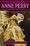 Belgrave Square: A Charlotte and Thomas Pitt Novel (Charlotte and Thomas Pitt Series Book 12)