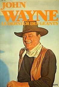 John wayne, le dernier des geants par Don Siegel