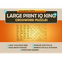 Large Print IQ KING CROSSWORD Puzzles