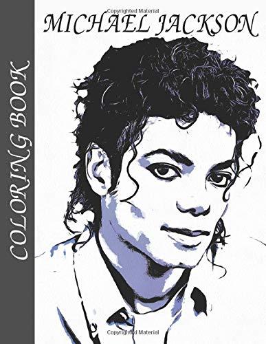 Michael Jackson Coloring Book Cool Michael Jackson Coloring Books For Fan Vol 1 Liu Adam 9781701263390 Amazon Com Books