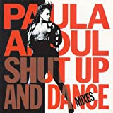 Shut Up And Dance (The Dance Mixes)