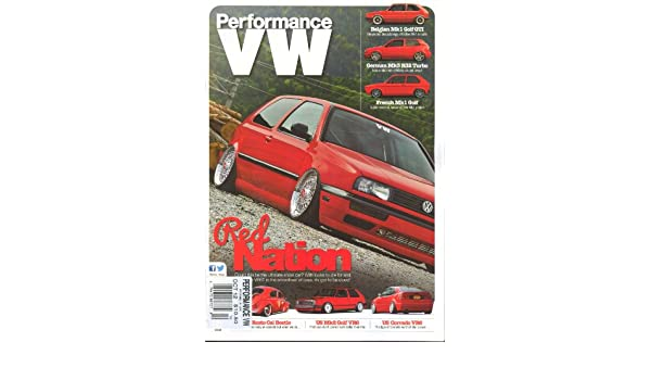 Performance VW (October 2012, German MK3 R32 Turbo): Elliott Roberts: Amazon.com: Books