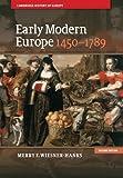Early Modern Europe, 1450–1789 (Cambridge History of Europe)