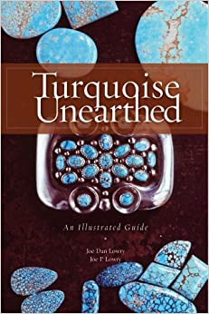 Turquoise Unearthed: An Illustrated Guide an Illustrated Guide (Rocks, Minerals and Gemstones)