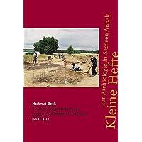40 Jahre Ausgrabungen der Jungen Archäologen der Altmark (Kleine Hefte zur Archäologie in Sachsen-Anhalt)