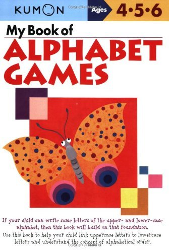 Download My Book of Alphabet Games Ages 4, 5, 6 (Kumon Workbooks) by Kumon Publishing (Creator) (1-Jan-2007) Paperback pdf