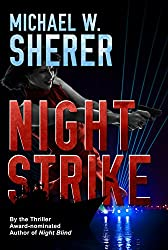 Night Strike (Blake Sanders Thrillers Book 4)