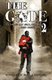 The Gate - 13 Tales of Isolation and Despair, Robert J. Duperre and D. P. Prior, 0615580513