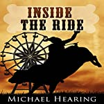 Inside the Ride | Michael Hearing