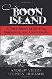 Boon Island, Andrew Vietze and Stephen Erickson, 0762777524