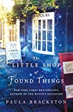 Book cover from The Little Shop of Found Things: A Novel by Paula Brackston