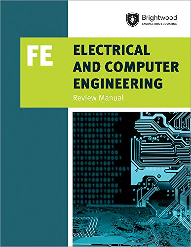 Electrical and Computer Engineering: FE Review Manual