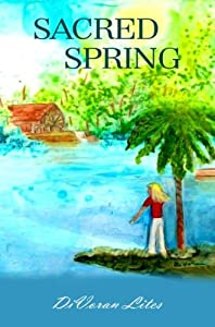 Sacred Spring (The Florida Springs Trilogy Book 1)